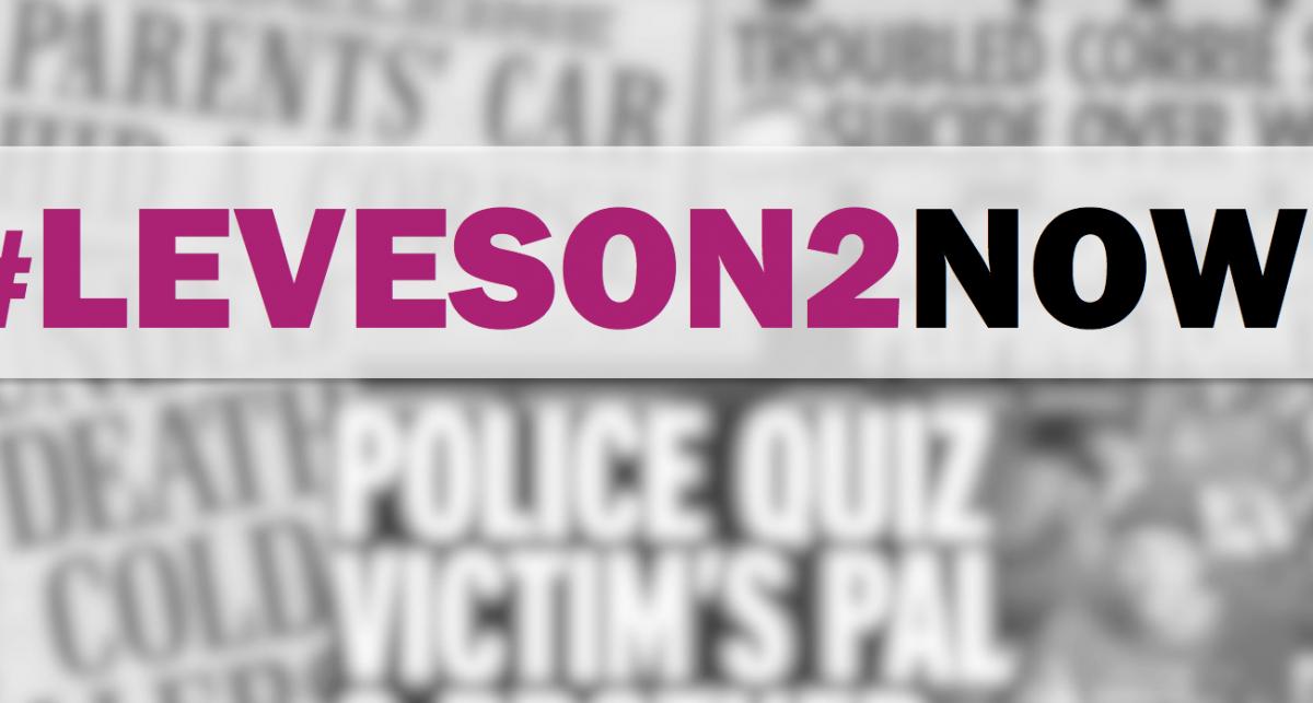 #Leveson2NOW